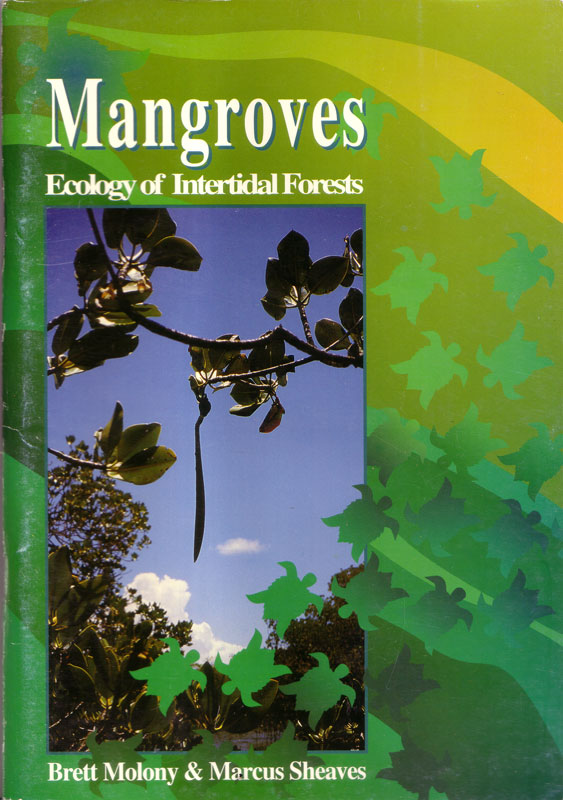 Mangroves Ecology of Intertidal Forests